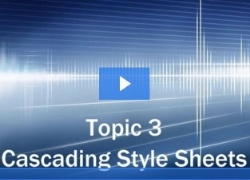 Overview of Topic 3: Cascading Style Sheets