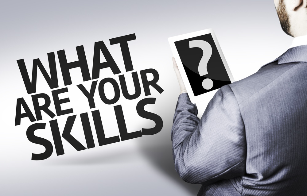 What are your Skills? Enhance your resume