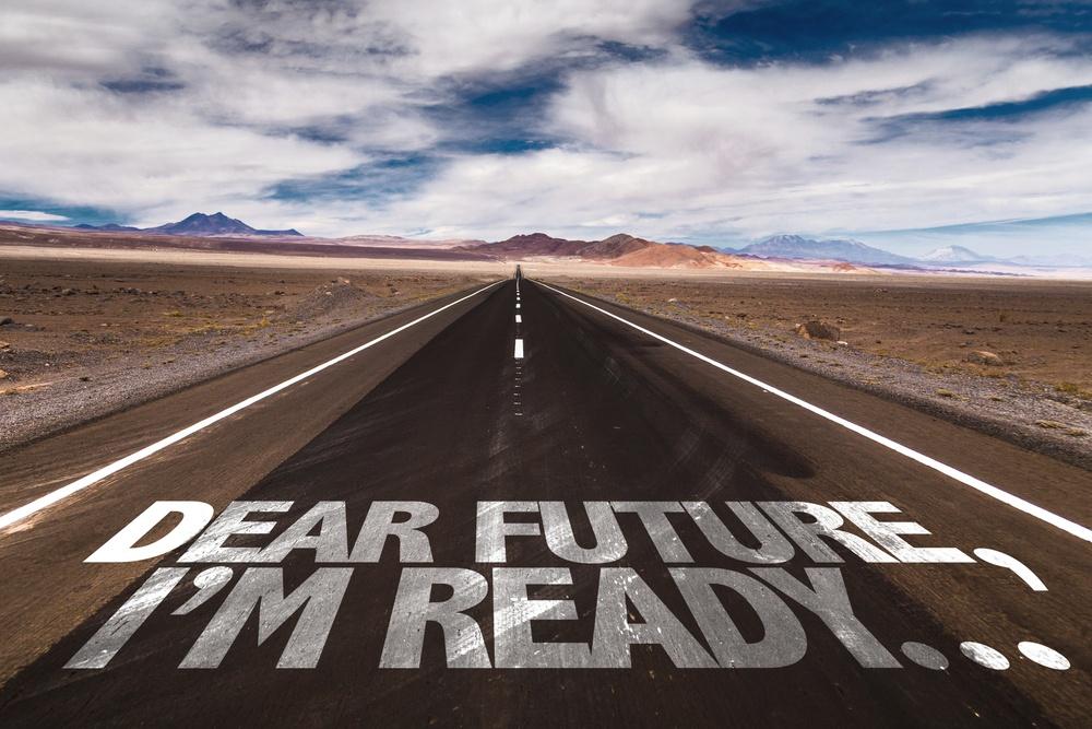 Dear Future, I am Ready